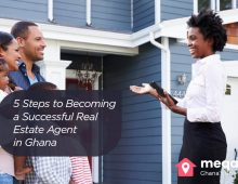 5 Steps to Becoming a Successful Real Estate Agent in Ghana