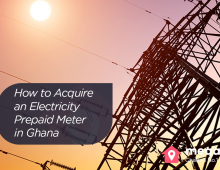 How to Acquire an Electricity Prepaid Meter in Ghana