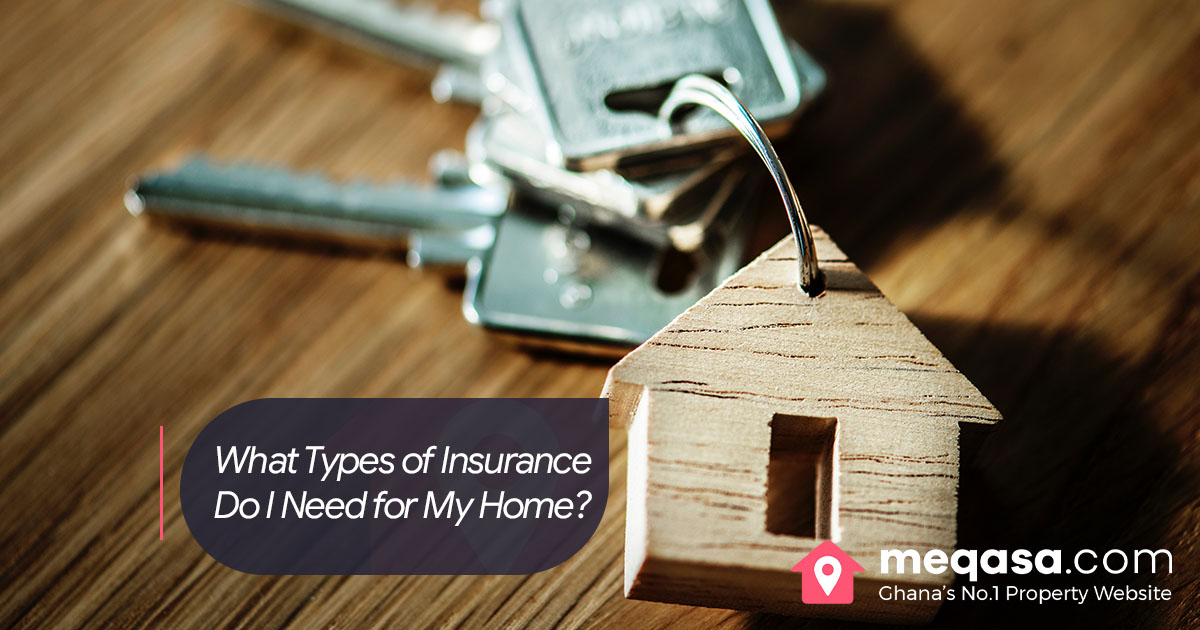What Types of Insurance Do I Need for My Home?