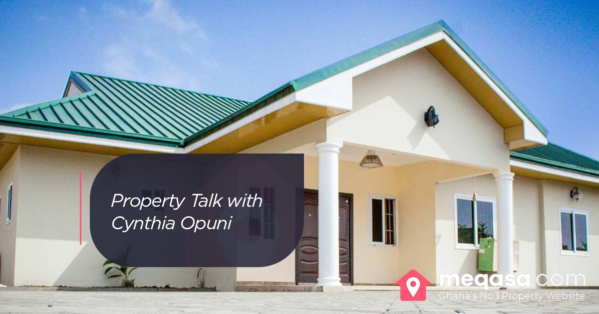 Property Talk with Cynthia Opuni Afariwaa Estates