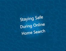 Stay Smart and Safe as You Conduct Your House Search