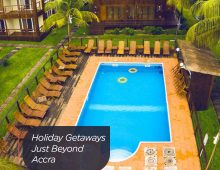 Holiday Getaways Just Beyond Accra (Ghana)