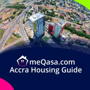 Accra housing guide, meqasa.com, Accra housing