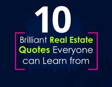 10 Brilliant Real Estate Quotes You Can Learn From