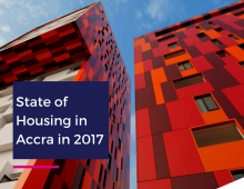 Brief Overview of State of Housing in Accra in 2017